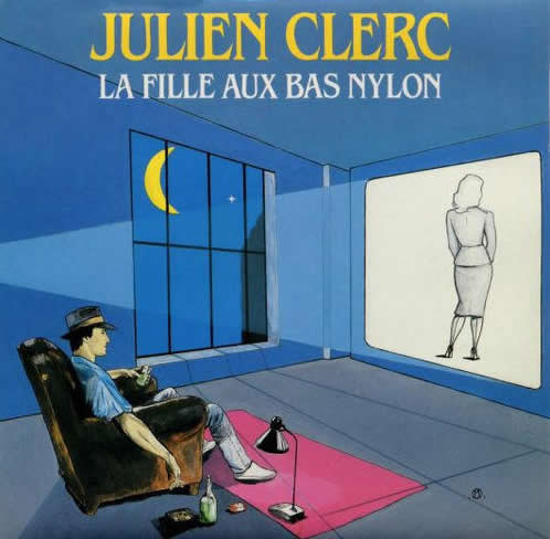 Julien Clerc la fille aux bas nylon