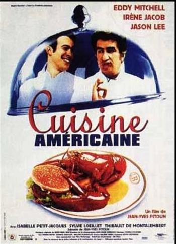 Cuisine américaine film Eddy Mitchell Jason Lee