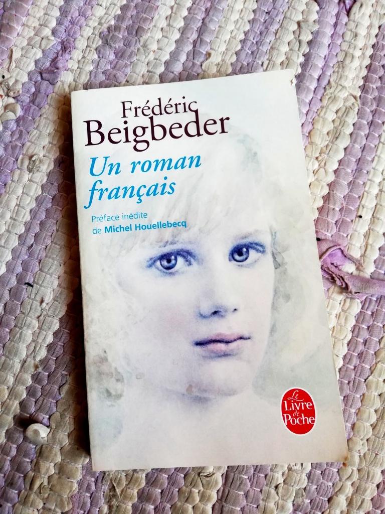 Frédéric Beigbeder Un roman français